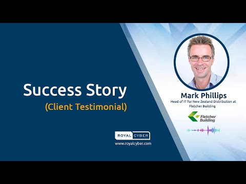 Fletcher Building [a Building Material Company] Success Story | Royal Cyber Client Testimonial